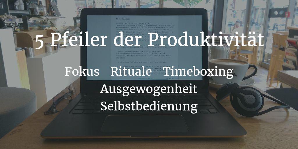 5 Pfeiler der Produktivität