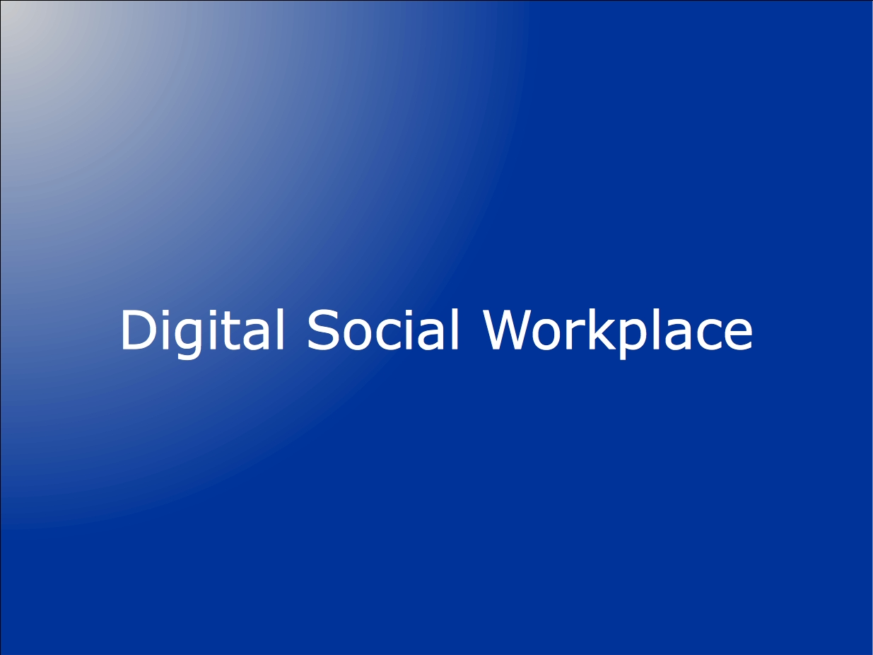 Digital Social Workplace